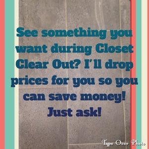 Accessories - Closet Clear Out! Want to save money? Just ask!